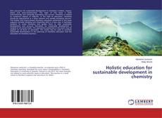 Holistic education for sustainable development in chemistry kitap kapağı