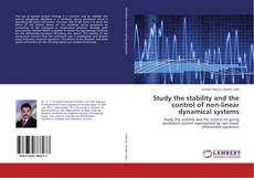 Study the stability and the control of non-linear dynamical systems的封面