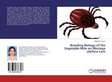 Bookcover of Breeding Biology of the Vegetable Mite on Moringa oleifera Lam