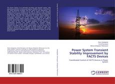 Обложка Power System Transient Stability Improvement by FACTS Devices