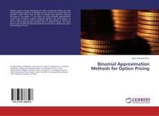 Bookcover of Binomial Approximation Methods for Option Pricing