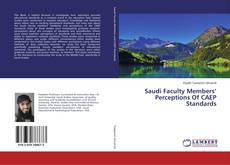 Bookcover of Saudi Faculty Members' Perceptions Of CAEP Standards