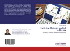 Bookcover of Statistical Methods applied in Physics