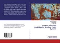 Couverture de Corrosion and Scale Inhibition for Cooling Water Systems