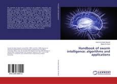 Couverture de Handbook of swarm intelligence: algorithms and applications