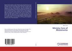 Copertina di Ministry Care of Missionaries