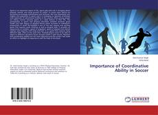 Bookcover of Importance of Coordinative Ability in Soccer