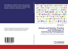 Couverture de School and Society: Practice and Challenges of Community Participation