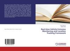 Real-time Vehicle Emission Monitoring and Location Tracking Framework kitap kapağı