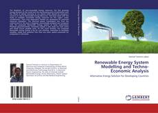 Renewable Energy System Modelling and Techno-Economic Analysis的封面