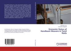 Bookcover of Economic Status of Handloom Weavers in Tamil Nadu