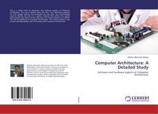 Computer Architecture: A Detailed Study kitap kapağı
