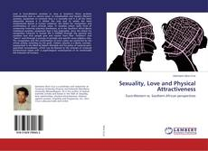 Copertina di Sexuality, Love and Physical Attractiveness