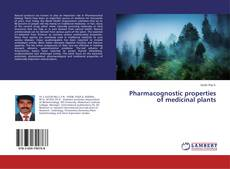 Couverture de Pharmacognostic properties of medicinal plants