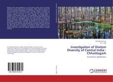 Bookcover of Investigation of Diatom Diversity of Central India - Chhattisgarh