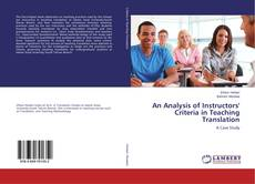 Copertina di An Analysis of Instructors' Criteria in Teaching Translation