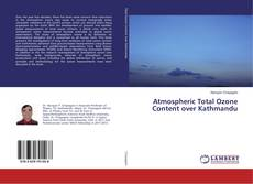 Bookcover of Atmospheric Total Ozone Content over Kathmandu
