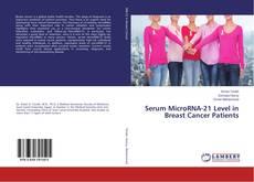 Capa do livro de Serum MicroRNA-21 Level in Breast Cancer Patients