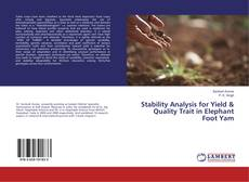 Bookcover of Stability Analysis for Yield & Quality Trait in Elephant Foot Yam