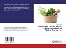 Portada del libro de Living with the Albularyos: A Phenomenology of Filipino Shamanism