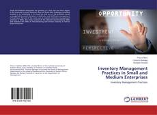 Bookcover of Inventory Management Practices in Small and Medium Enterprises