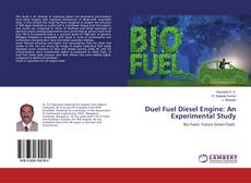 Bookcover of Duel Fuel Diesel Engine: An Experimental Study