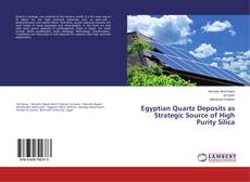 Bookcover of Egyptian Quartz Deposits as Strategic Source of High Purity Silica
