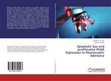 Bookcover of Apoptotic bax and proliferative PCNA Expression in Pleomorphic Adenoma