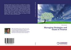Bookcover of Managing Strategies and Issues in Finance