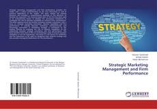 Copertina di Strategic Marketing Management and Firm Performance