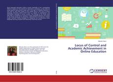 Couverture de Locus of Control and Academic Achievement in Online Education