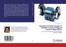 Capa do livro de Speed Controller Design in VFIMDs using Intelligent Control Algorithms