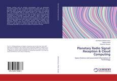 Bookcover of Planetary Radio Signal Reception & Cloud Computing