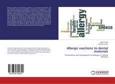 Bookcover of Allergic reactions to dental materials