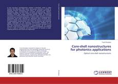 Buchcover von Core-shell nanostructures for photonics applications