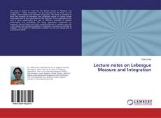 Lecture notes on Lebesgue Measure and Integration的封面