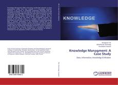 Knowledge Managment: A Case Study kitap kapağı