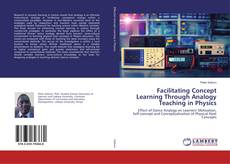 Bookcover of Facilitating Concept Learning Through Analogy Teaching in Physics
