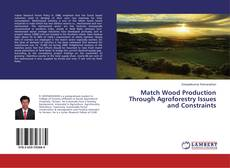 Capa do livro de Match Wood Production Through Agroforestry Issues and Constraints