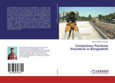 Bookcover of Compulsory Purchase Procedure in Bangladesh