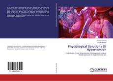 Physiological Solutions Of Hypertension的封面