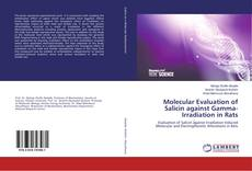 Bookcover of Molecular Evaluation of Salicin against Gamma-Irradiation in Rats