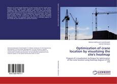 Buchcover von Optimization of crane location by visualizing the site's heatmap