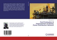 Copertina di Fault Evaluation & Improvement of Electric Power Distribution Network
