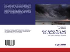 Bookcover of Smart Cyclone Alerts over the Indian Subcontinent