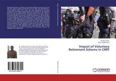 Обложка Impact of Voluntary Retirement Scheme in CRPF