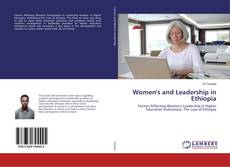 Bookcover of Women's and Leadership in Ethiopia