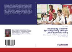 Bookcover of Developing Students' Speaking Ability through Genre-Based Teaching
