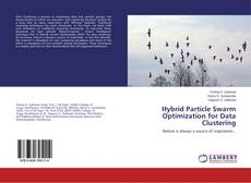 Couverture de Hybrid Particle Swarm Optimization for Data Clustering