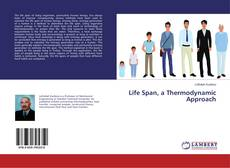 Life Span, a Thermodynamic Approach kitap kapağı